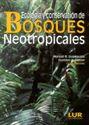 Imagen de Ecología y conservación de bosques neotropicales