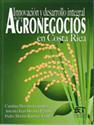 Imagen de Innovación y desarrollo integral de los agronegocios en Costa Rica