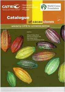 Picture of Catalogue of cocoa clones selected by CATIE for commercial plantings