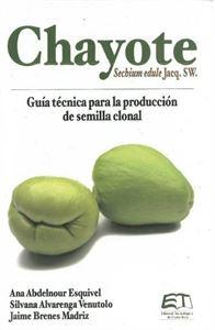 Picture of Chayote Sechium edule Jacq. SW. Guía técnica para la producción de semillas
