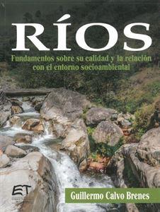 Picture of Ríos. Fundamentos sobre su calidad y la relación con el entorno socioambiental