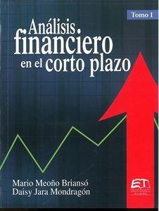 Picture of Análisis financiero en el corto plazo. Tomo I