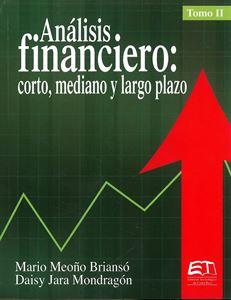 Picture of Análisis financiero en el corto, mediano y largo plazo. Tomo II
