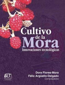 Picture of Cultivo de la Mora. Innovaciones tecnológicas.